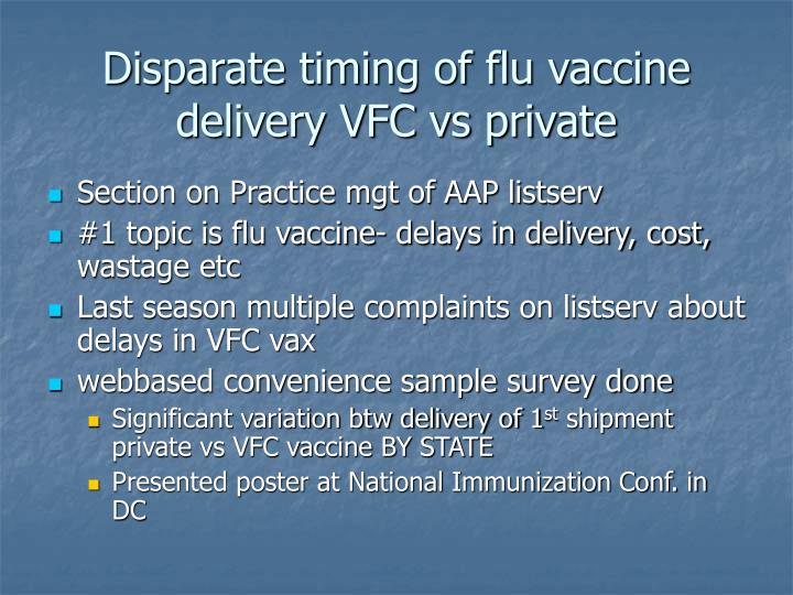 Disparate timing of flu vaccine delivery VFC vs private