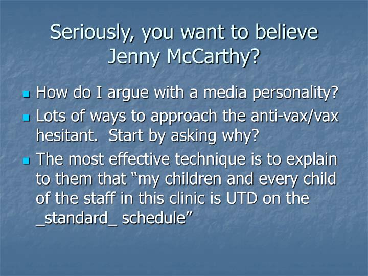 Seriously, you want to believe Jenny McCarthy?