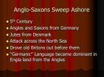 anglo saxons sweep ashore
