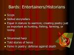 bards entertainers historians