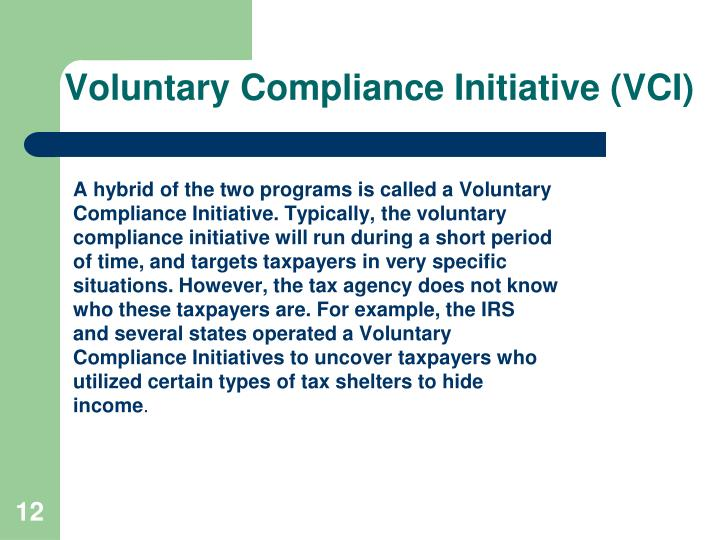 Voluntary Compliance Initiative (VCI)
