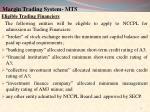 margin trading system mts6