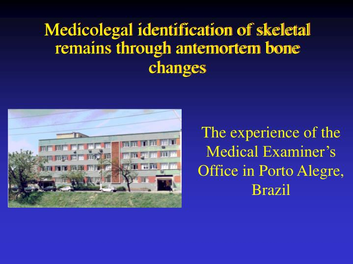 The experience of the medical examiner s office in porto alegre brazil