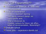 why get experience