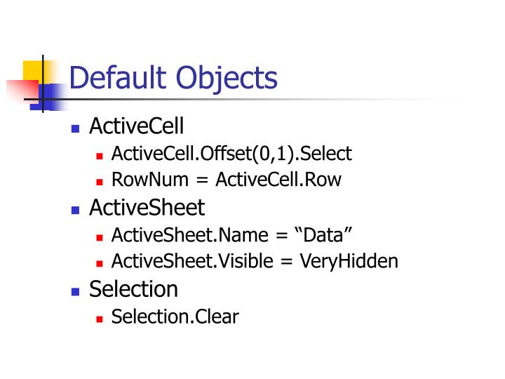 Default objects
