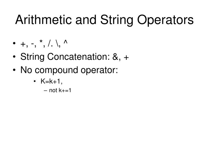Arithmetic and String Operators