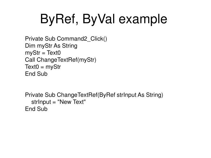 ByRef, ByVal example