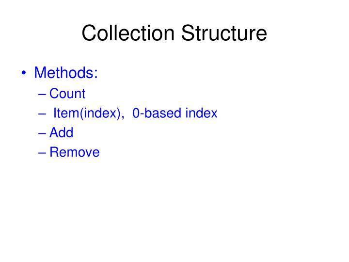 Collection Structure