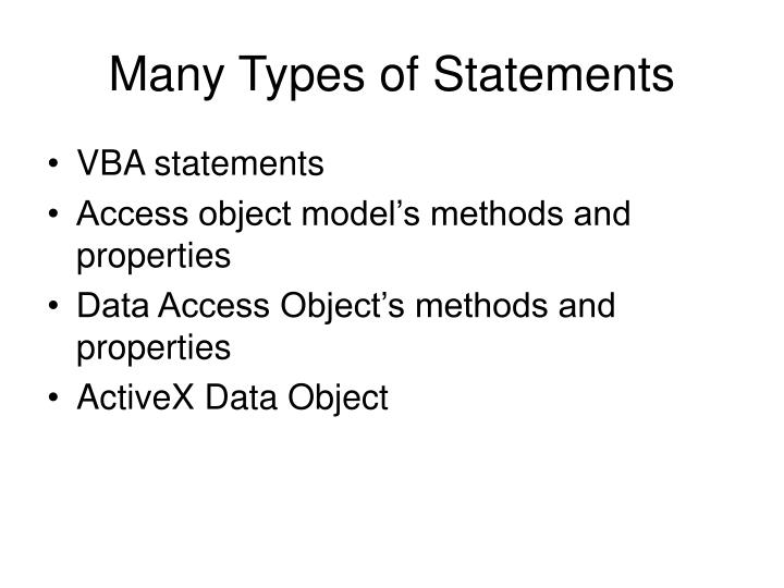 Many Types of Statements