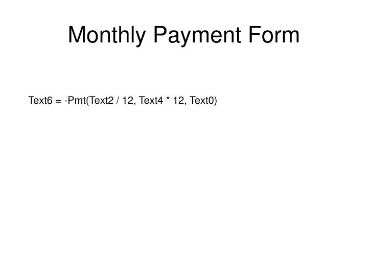 Monthly Payment Form