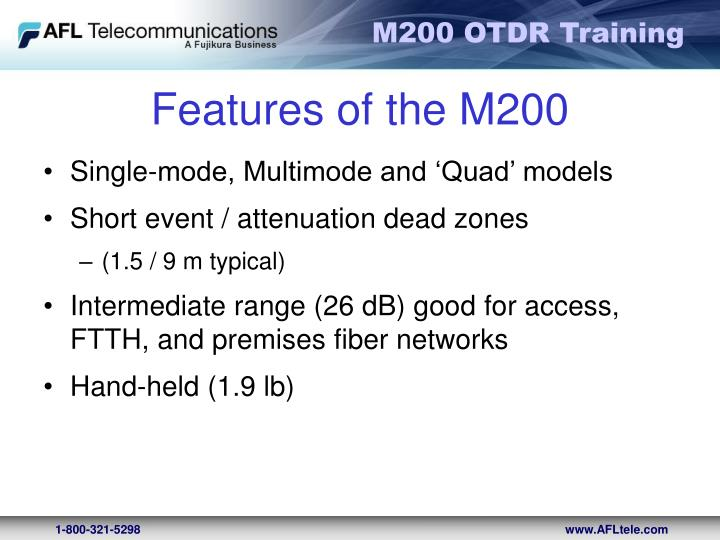 Features of the M200