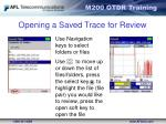 opening a saved trace for review2