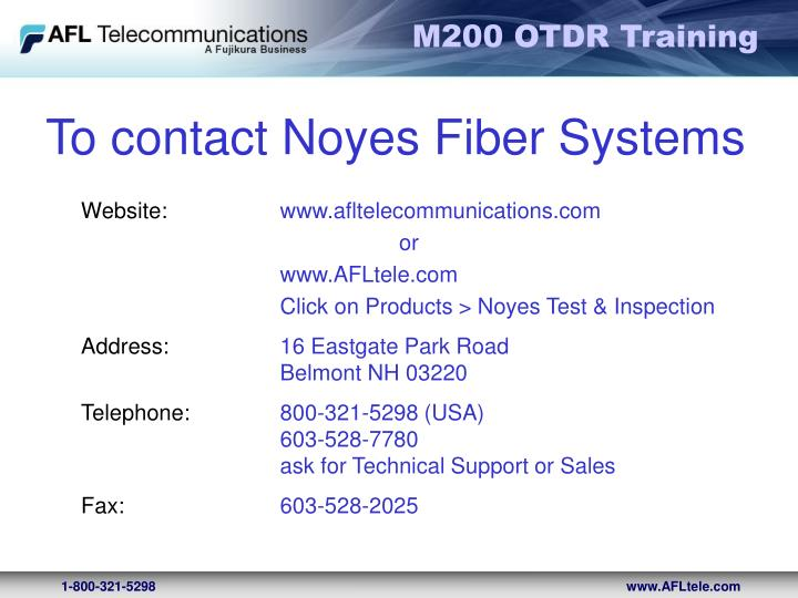 To contact Noyes Fiber Systems