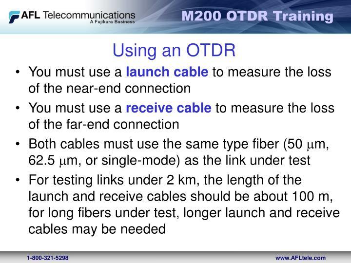 Using an OTDR