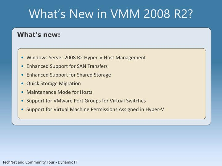 What's New in VMM 2008 R2?