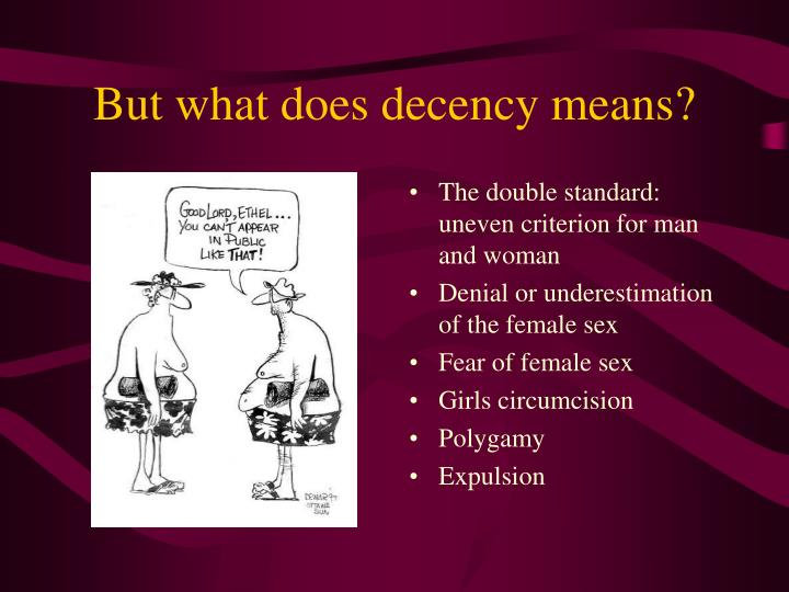 But what does decency means?
