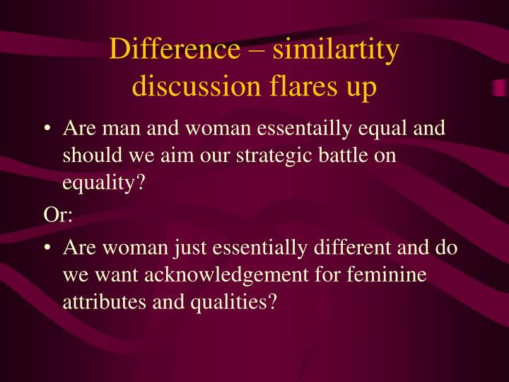 Difference – similartity discussion flares up
