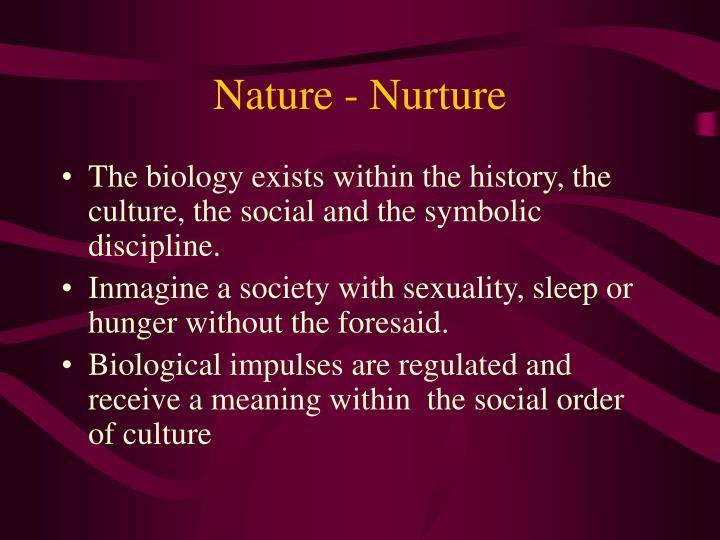 Nature - Nurture