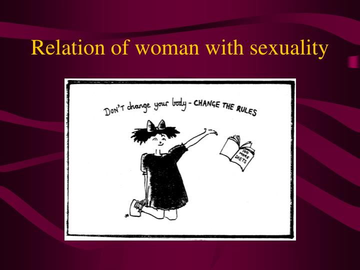 Relation of woman with sexuality