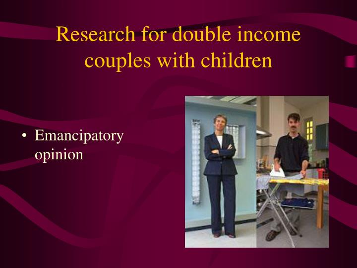 Research for double income couples with children