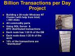 billion transactions per day project