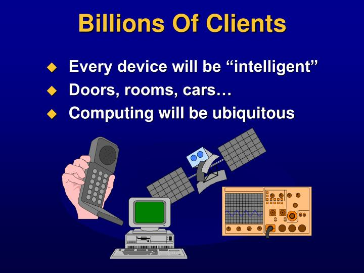 Billions Of Clients
