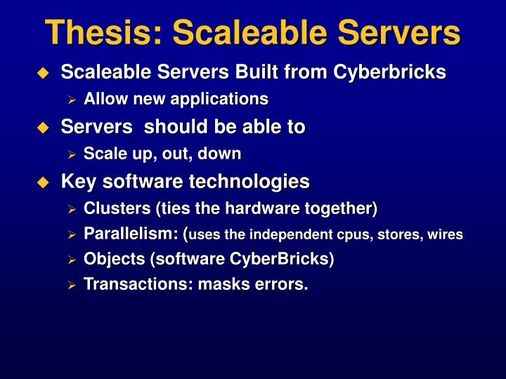 Thesis: Scaleable Servers