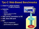 tpc c web based benchmarks