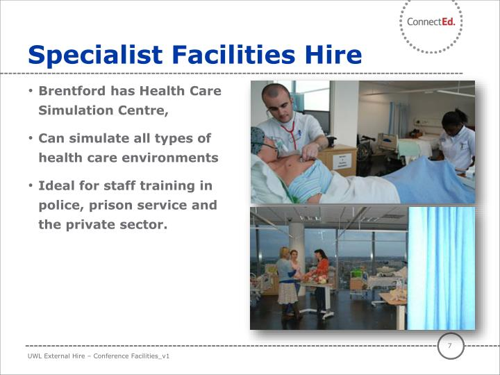 Specialist Facilities Hire