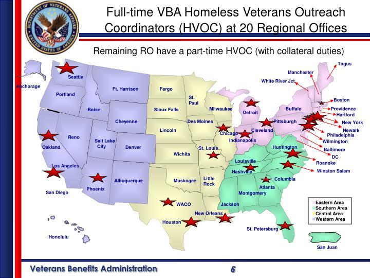 Full-time VBA Homeless Veterans Outreach Coordinators (HVOC) at 20 Regional Offices