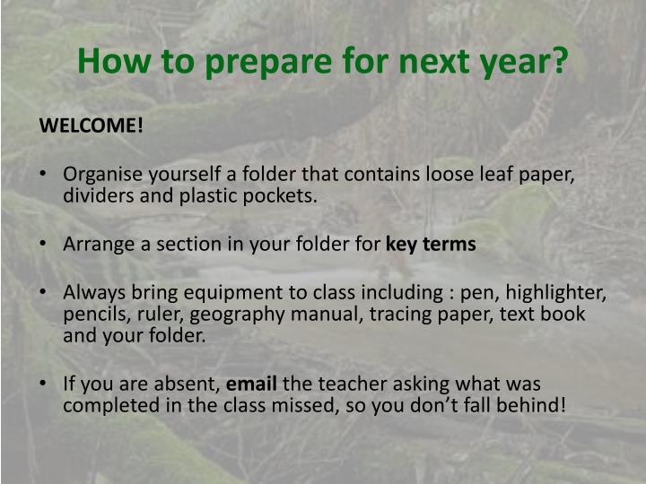 How to prepare for next year?