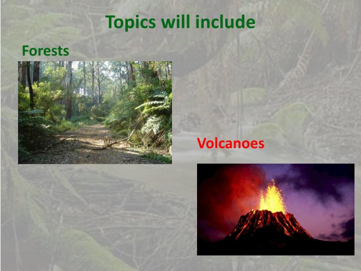 Topics will include