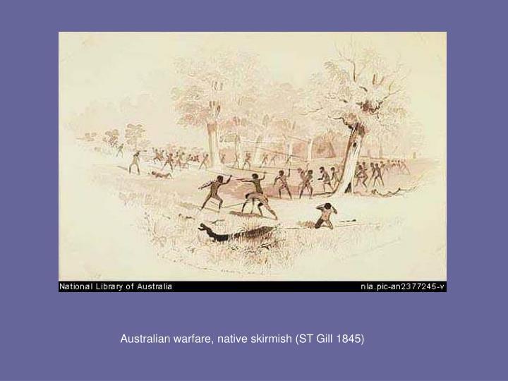 Australian warfare, native skirmish (ST Gill 1845)