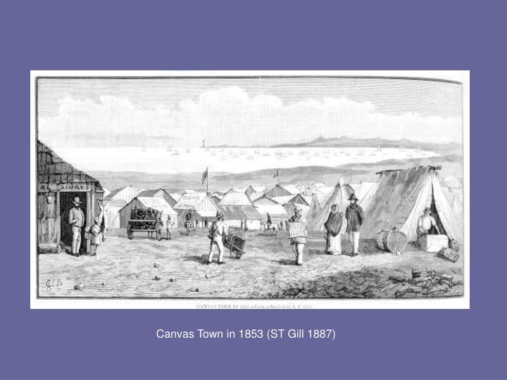 Canvas Town in 1853 (ST Gill 1887)