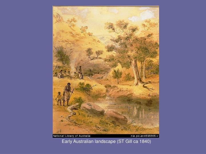 Early Australian landscape (ST Gill ca 1840)