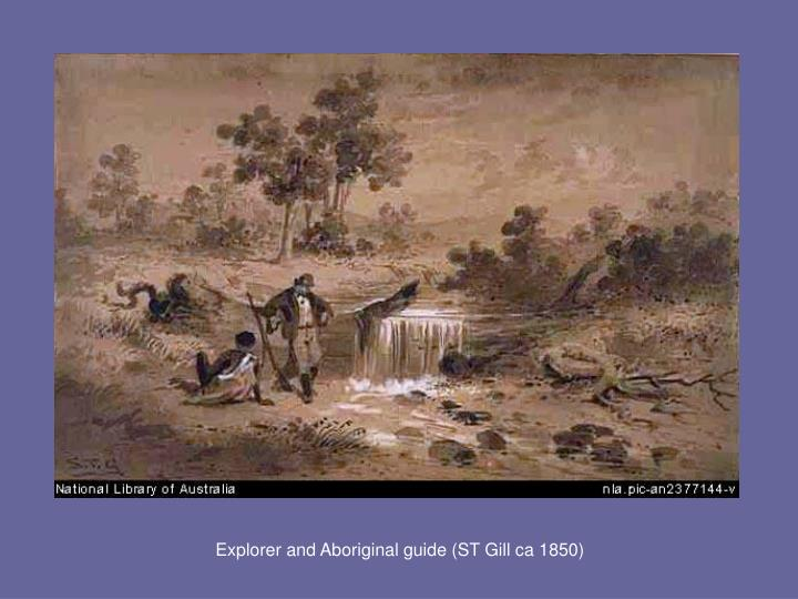 Explorer and Aboriginal guide (ST Gill ca 1850)