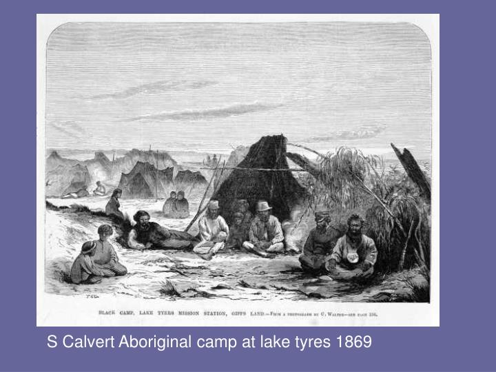S Calvert Aboriginal camp at lake tyres 1869