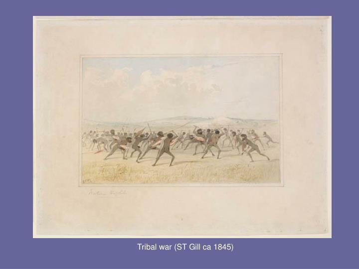 Tribal war (ST Gill ca 1845)