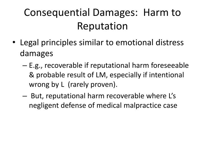 Consequential Damages:  Harm to Reputation