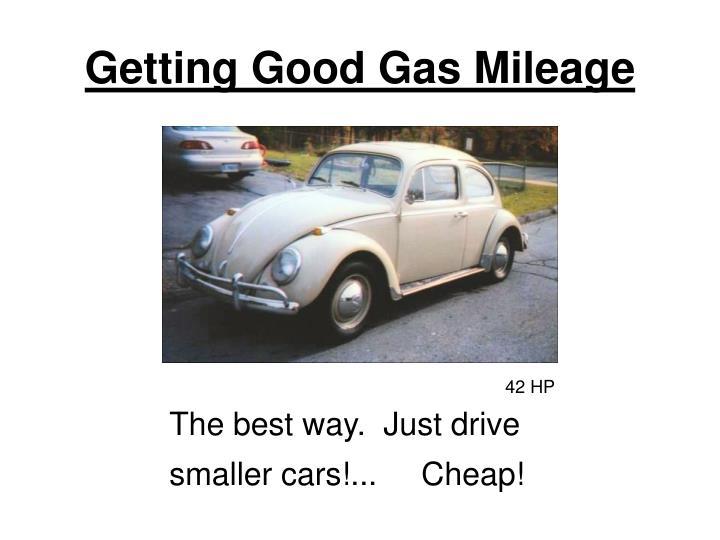 Getting Good Gas Mileage