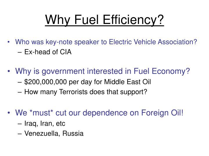 Why Fuel Efficiency?