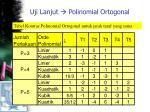 uji lanjut polinomial ortogonal2
