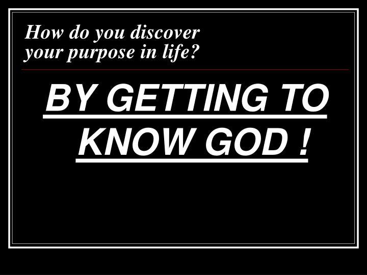 How do you discover