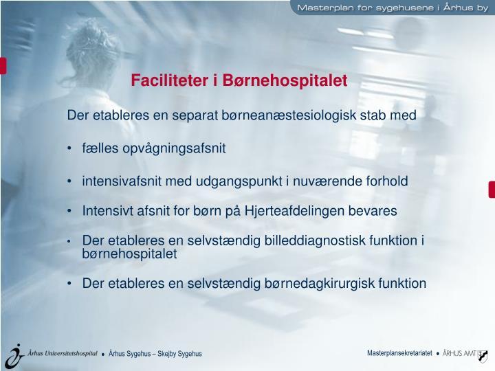 Faciliteter i Børnehospitalet