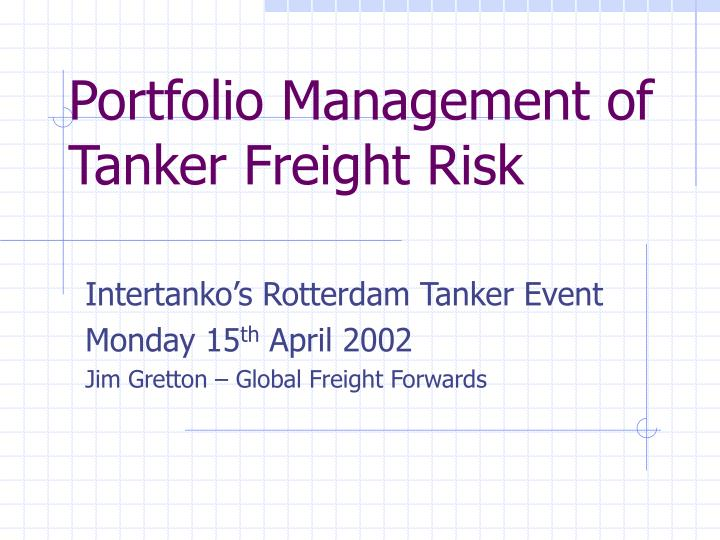 portfolio management of tanker freight risk