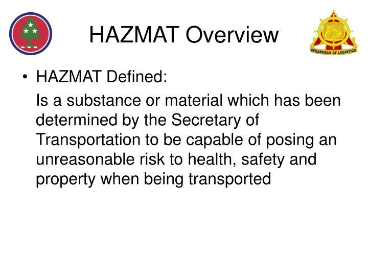 HAZMAT Overview