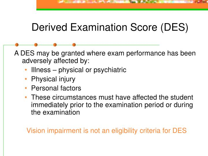 Derived Examination Score (DES)
