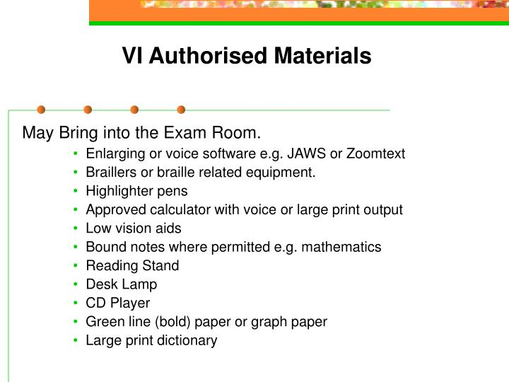 VI Authorised Materials