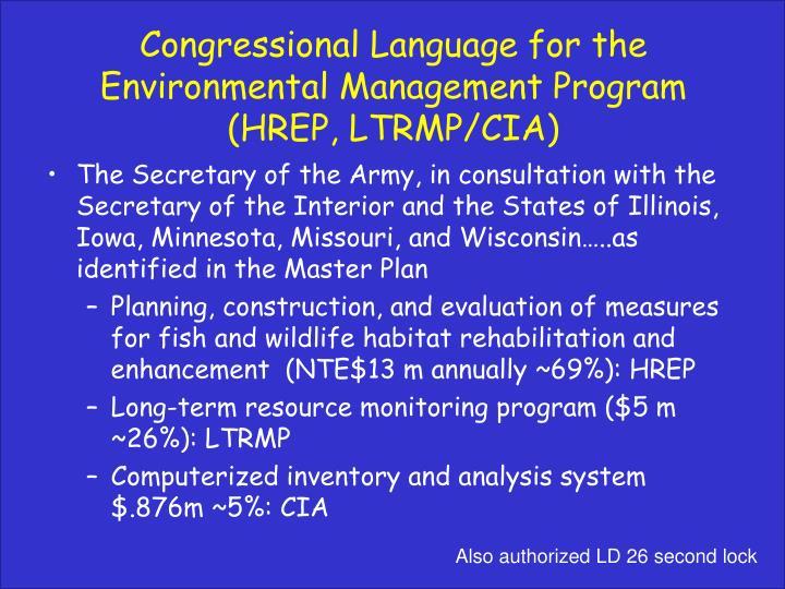 Congressional Language for the Environmental Management Program (HREP, LTRMP/CIA)