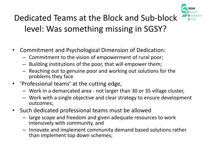 Dedicated Teams at the Block and Sub-block level: Was something missing in SGSY?